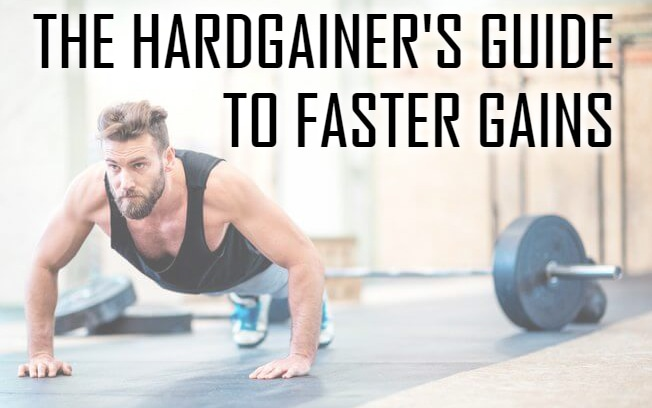 The Hardgainer Guide To Guaranteed Gains